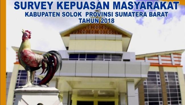 Survey Kepuasan Masyarakat Kabupaten Solok Tahun 2018