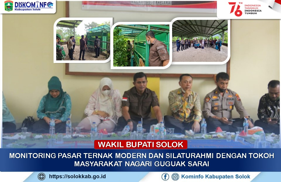 Wakil Bupati Monitoring Pasar Ternak Modern  dan Silaturahmi dengan Tokoh Masyarakat Nagari Guguak Sarai