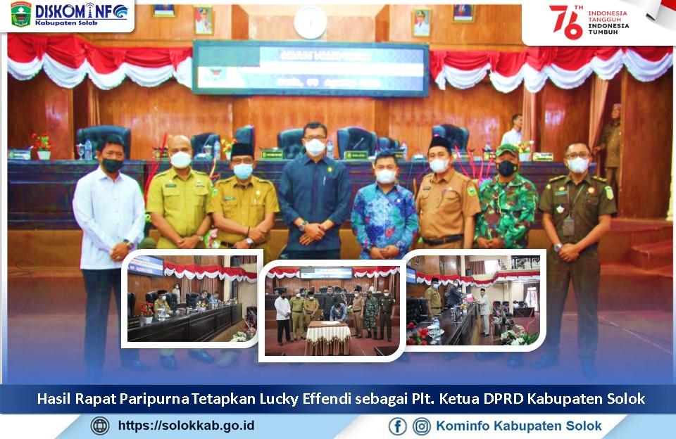 Hasil Rapat Paripurna Tetapkan Lucky Effendi  sebagai Plt. Ketua DPRD Kabupaten Solok