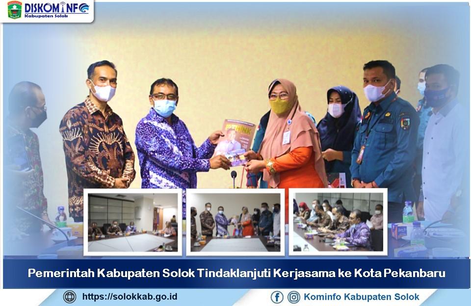 Pemerintah Kabupaten Solok Tindaklanjuti Kerjasama ke Kota Pekanbaru