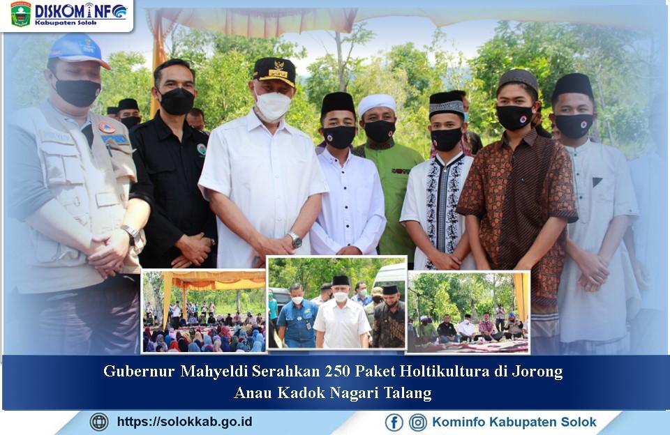 Gubernur Mahyeldi Serahkan 250 Paket Holtikultura  di Jorong Anau Kadok Nagari Talang